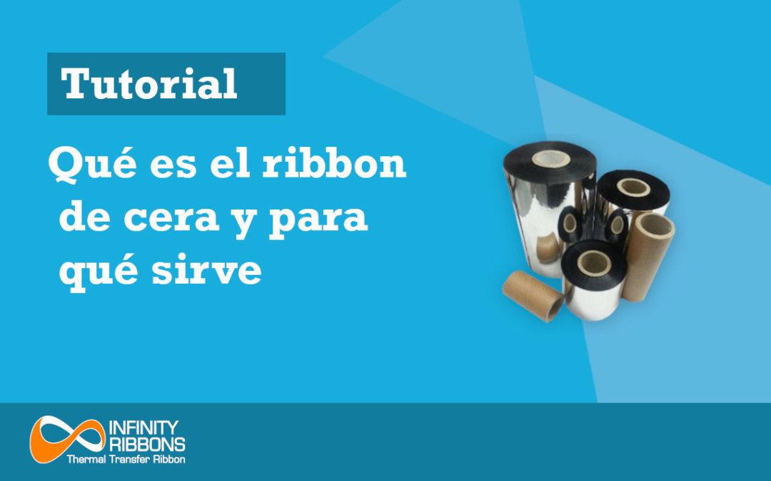 Qué es el ribbon de cera y para que sirve